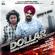 """Dollar (From """"Dakuaan Da Munda"""") - Sidhu Moose Wala & B.Y.G Byrd"""