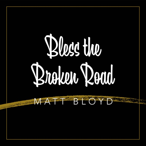 Bless the Broken Road - Single