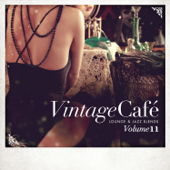 Vintage Café - Lounge & Jazz Blends (Special Selection), Pt. 11