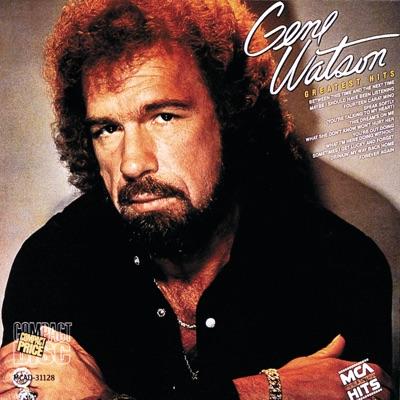 Gene Watson: Greatest Hits - Gene Watson