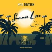 Kyle Deutsch - Summer Love