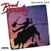Bucked Off-Brad Paisley