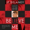 Believe Me: A Novel (Unabridged) AudioBook Download