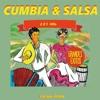 Cumbia & Salsa 2x1 Hits