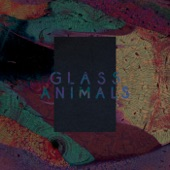 Glass Animals - Exxus