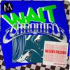 Maroon 5 - Wait (Chromeo Remix) artwork