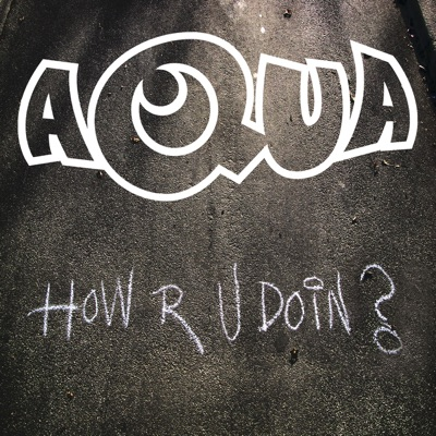 How R U Doin? - Single - Aqua