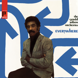 Gerald Wilson and His Orchestra - Everywhere