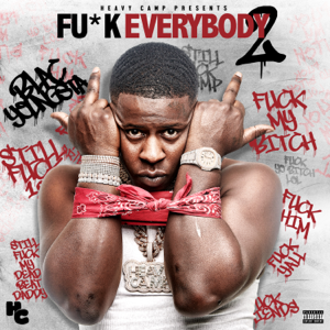 Blac Youngsta - Fu*k Everybody 2