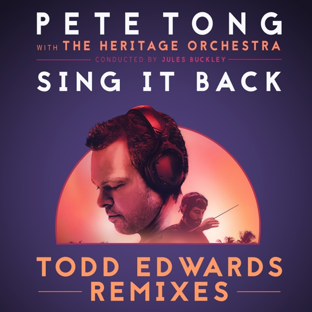 Sing it back feat becky hill todd edwards remixes for Jules buckley heritage orchestra