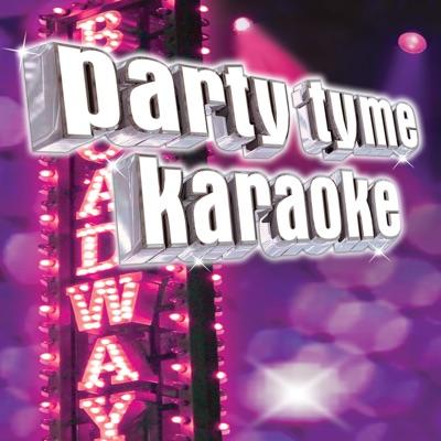 Party Tyme Karaoke - Show Tunes 13 - Party Tyme Karaoke