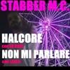 Halcore Non mi parlare feat Er Dase Leslie Dory Beez Single