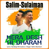 Mera Desh Hi Dharam - Single