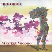 Western Voodoo-BoomBox