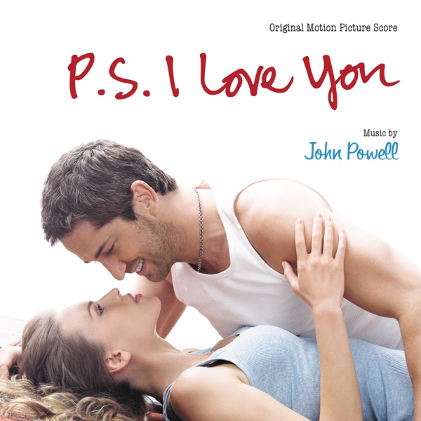 P.S. I Love You (Original Motion Picture Score)