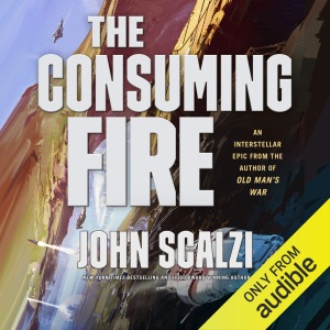 The Consuming Fire: The Interdependency, Book 2 (Unabridged) - John Scalzi audiobook, mp3
