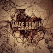 Wade Bowen - Day of the Dead
