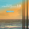 Milchbar Seaside Season 10 (Deluxe Edition)