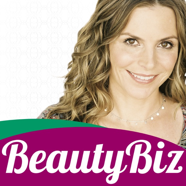 The Beauty Biz Show | For Beauty Industry Experts & Practitioners, Estheticians, Hair Stylists, Massage Therapists & Nail Technicians
