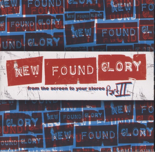 New Found Glory - From the Screen to Your Stereo, Part II
