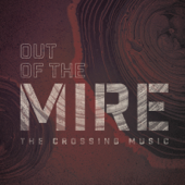 Out Of The Mire-The Crossing Music