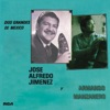 Dos Grandes de México, José Alfredo Jiménez & Armando Manzanero