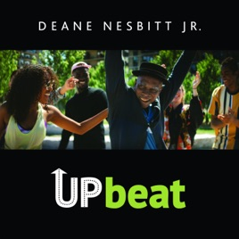 ‎Upbeat - Single by Deane Nesbitt Jr