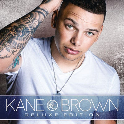 Kane Brown (Deluxe Edition) - Kane Brown album