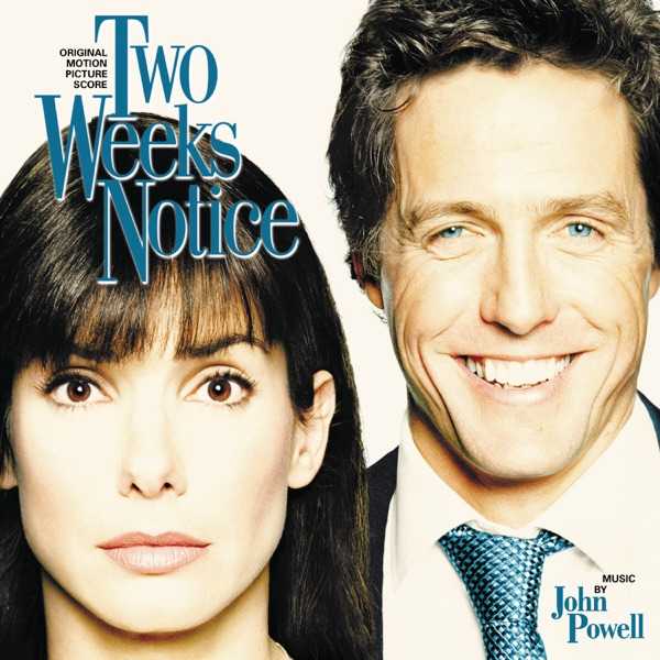 Two Weeks Notice (Original Motion Picture Score)