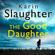 Karin Slaughter - The Good Daughter