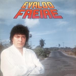 Evaldo Freire - Tua Felicidade