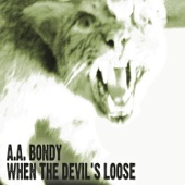 A.A. Bondy - I Can See the Pines Are Dancing