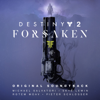 Destiny 2: Forsaken (Original Soundtrack) - Michael Salvatori, Skye Lewin, Rotem Moav & Pieter Schlosser