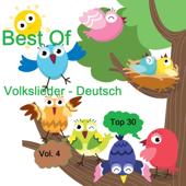 Top 30: Best Of Volkslieder - Deutsch, Vol. 4