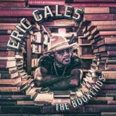 Eric Gales - Something's Gotta Give (feat. B. Slade)