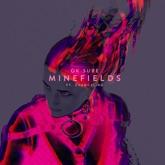 Minefields (feat. Evangeline) - Single