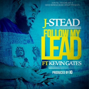 Follow My Lead (feat. Kevin Gates) - Single Mp3 Download