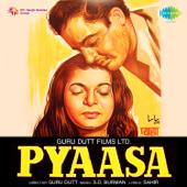 Pyaasa (Original Motion Picture Soundtrack)