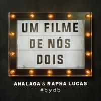 ANALAGA & Rapha Lucas