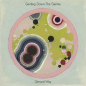 Getting Down The Germs-Gerard Way