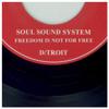 D/troit - Soul Sound System artwork