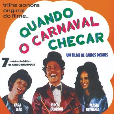 Quando O Carnaval Chegar - Chico Buarque