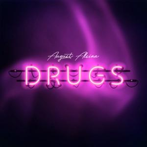 August Alsina - Drugs