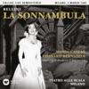 Bellini: La sonnambula (1955, Milan) - Callas Live Remastered, Maria Callas