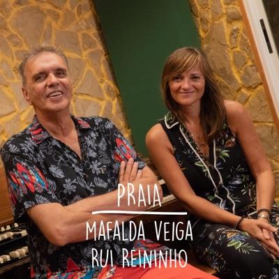 Praia (feat. Rui Reininho) - Single - Mafalda Veiga