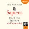 Sapiens - Une brève histoire de l'humanité - Yuval Noah Harari