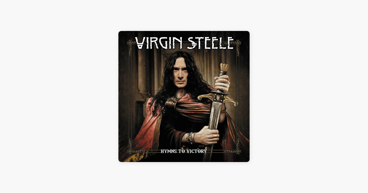 Hymns to Victory by Virgin Steele
