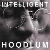 Intelligent Hoodlum - Back to Reality