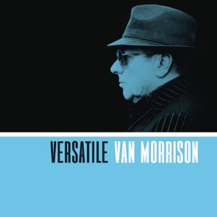 Versatile – Van Morrison
