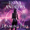 Ilona Andrews - Diamond Fire: A Hidden Legacy Novella (Unabridged)  artwork